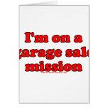 Im en una misión T de la venta de garaje Felicitaciones