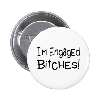 Im Engaged Pinback Buttons