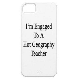 I'm Engaged To A Hot Geography Teacher iPhone 5 Cover