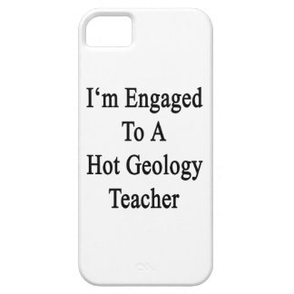 I'm Engaged To A Hot Geology Teacher iPhone 5 Covers