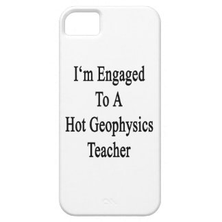 I'm Engaged To A Hot Geophysics Teacher iPhone 5 Covers