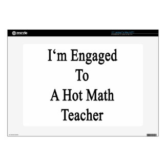 I'm Engaged To A Hot Math Teacher Decal For Laptop