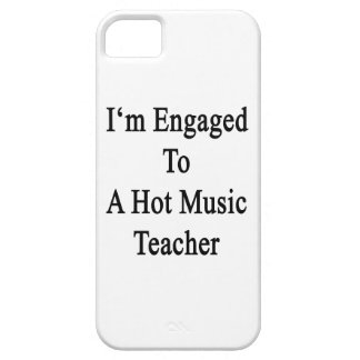I'm Engaged To A Hot Music Teacher iPhone 5 Covers