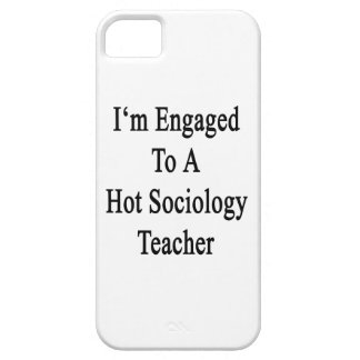 I'm Engaged To A Hot Sociology Teacher iPhone 5 Case