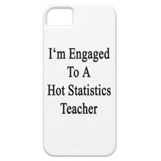 I'm Engaged To A Hot Statistics Teacher iPhone 5 Case