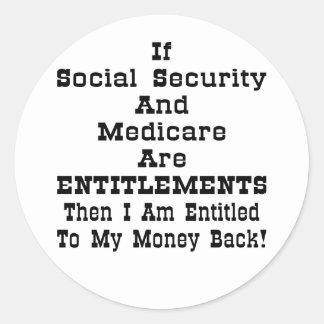I'm Entitled To My Money Back Sticker