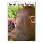 I'm Fabulous Sarcasm for Friends Card