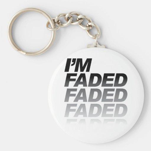 I'm Faded Key Chains