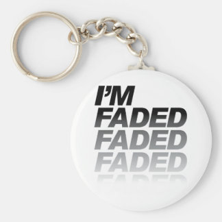 I'm Faded Keychain