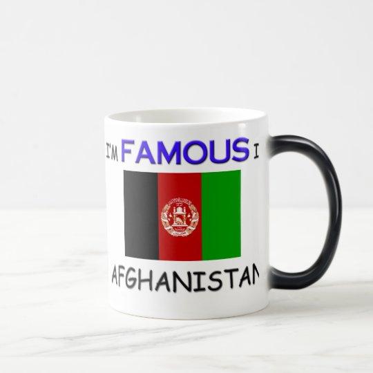 I'm Famous In AFGHANISTAN Magic Mug