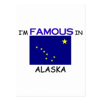 I'm Famous In ALASKA Postcard