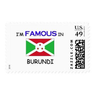 I'm Famous In BURUNDI Stamp