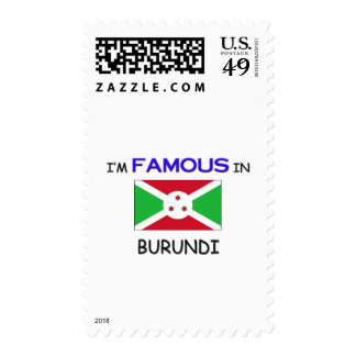 I'm Famous In BURUNDI Postage Stamps