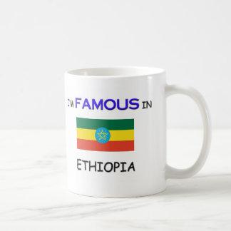 I'm Famous In ETHIOPIA Coffee Mug