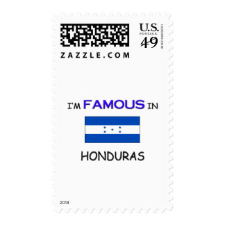 I'm Famous In HONDURAS Stamp