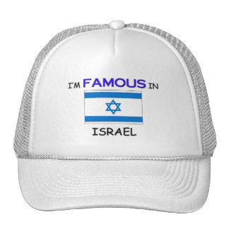 I'm Famous In ISRAEL Mesh Hats