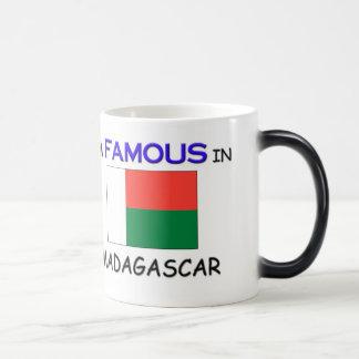 I'm Famous In MADAGASCAR Magic Mug