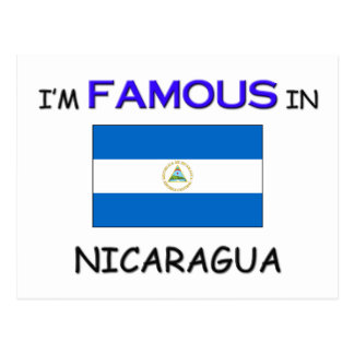 I'm Famous In NICARAGUA Postcard