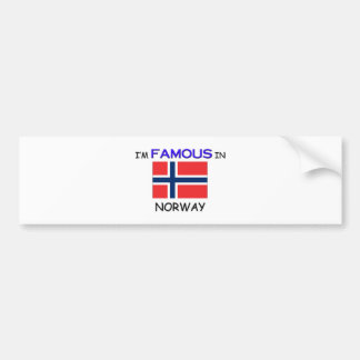 I'm Famous In NORWAY Bumper Sticker