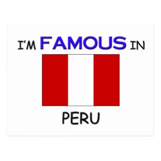 I'm Famous In PERU Postcard