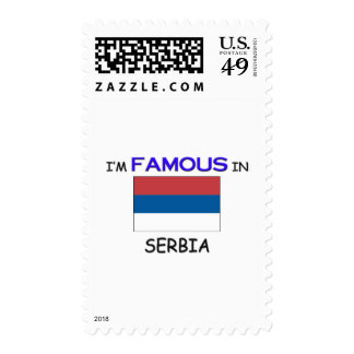 I'm Famous In SERBIA Postage Stamp