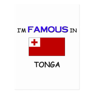 I'm Famous In TONGA Postcard