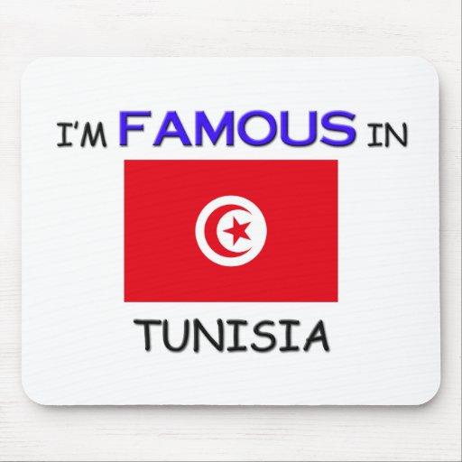I'm Famous In TUNISIA Mouse Pad