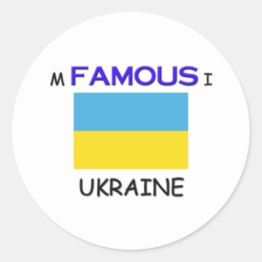 I'm Famous In UKRAINE Classic Round Sticker