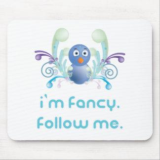 I'm Fancy. Follow Me. Twitter Design Mouse Pad