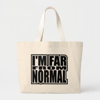 I'm Far From Normal Jumbo Tote Bag