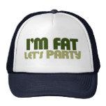 I'm fat let's party hats