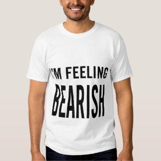 I'm Feeling Bearish Tees
