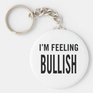 I'm Feeling Bullish Keychain