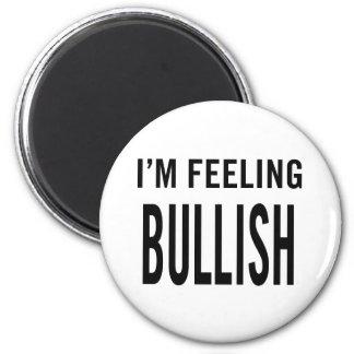 I'm Feeling Bullish Magnet