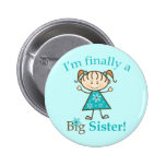 I'm Finally a Big Sister Stick Figure Girl Pinback Buttons