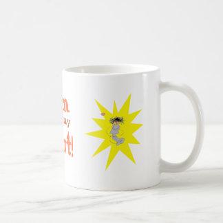 I'm finally out! coffee mug
