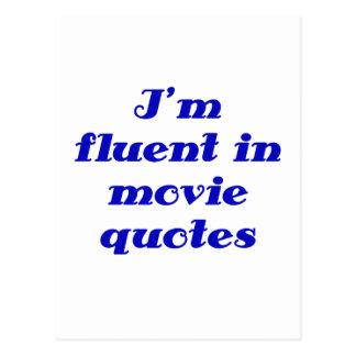 Im Fluent in Movie Quotes Postcard