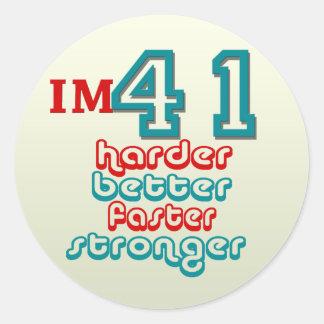 I'm Fourty One. Harder Better Faster Stronger! Bir Classic Round Sticker