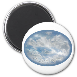 I'm From Heaven - Multi-Items Magnet