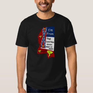 I'm From That Land Mass T-Shirt