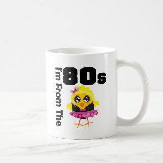 I'm From the 80s Chick Coffee Mugs
