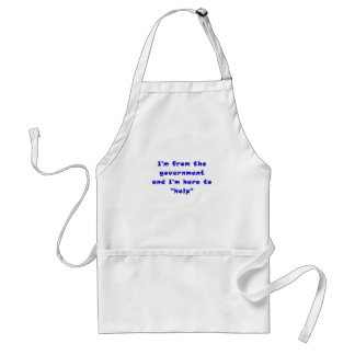 Im from the Government and Im here to Help Adult Apron