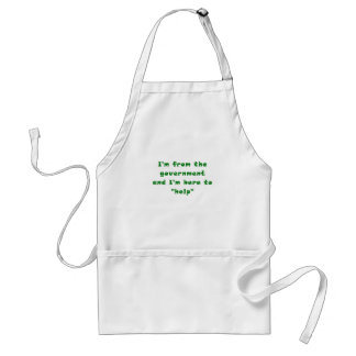 I'm from the Government and I'm here to Help Adult Apron