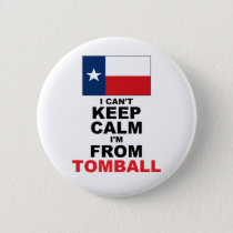 I'm From Tomball, TX Button