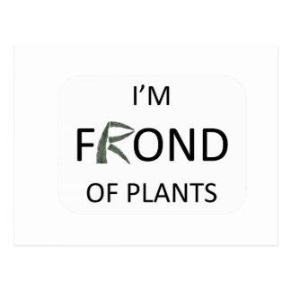 I'm frond of plants postcard
