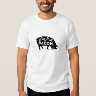 I'm Full of Bacon T-Shirt