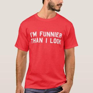 I'M Funnier Than I Look T-Shirt Tumblr