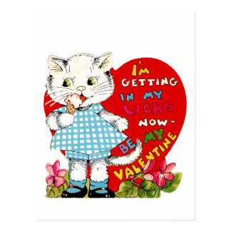 I'm Getting In My Licks Now ~ Be My Valentine! Postcard