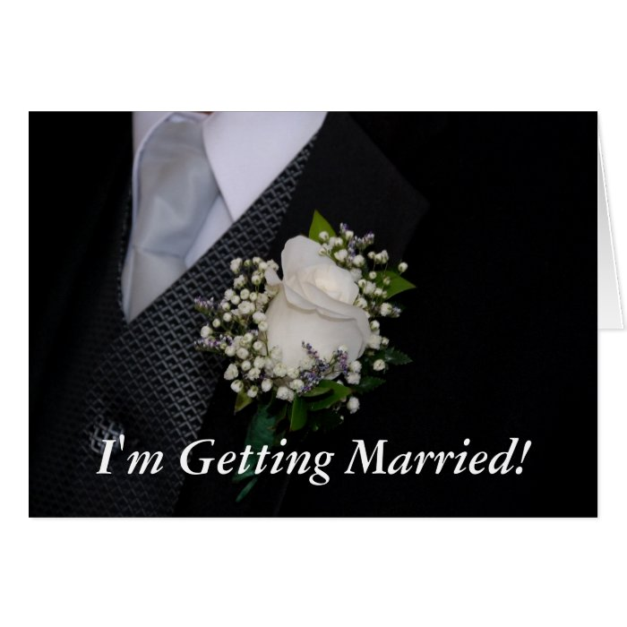 Im Getting Married Card