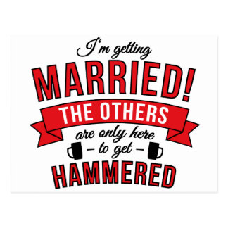Im getting married the others are only here to get postcard